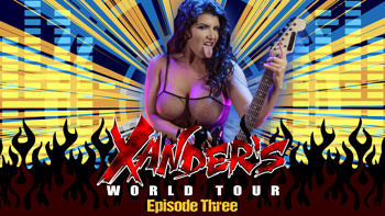 Romi Rain in Xander's World Tour
