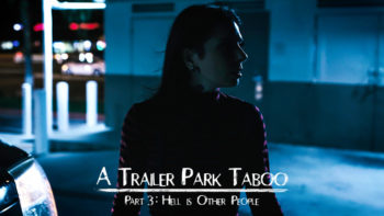 Abella Danger, Kenzie Reeves & Joanna Angel in Trailer Park Taboo