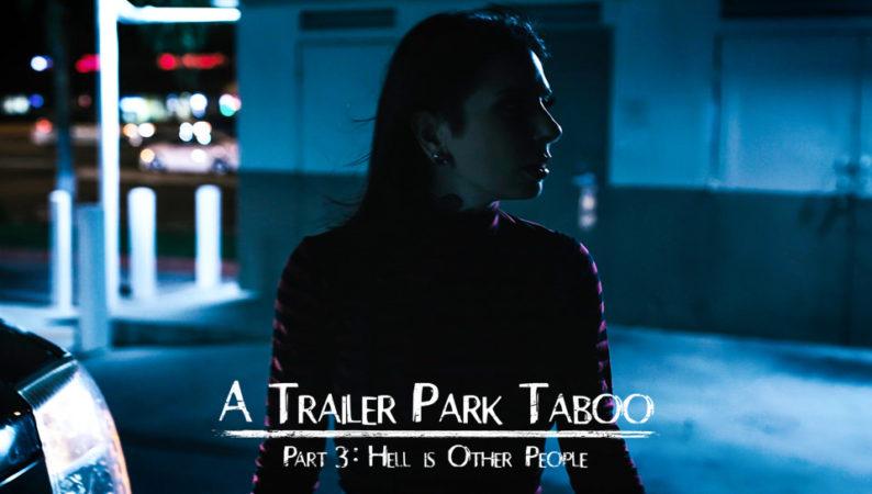 Abella Danger, Kenzie Reeves & Joanna Angel in Trailer Park Taboo