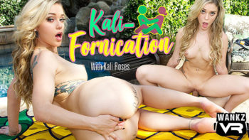 Kali Roses in Kali-Fornication