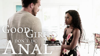 Noemie Bilas in Good Girls Don't Do Anal